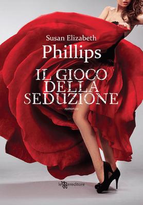 Il gioco della seduzione - Susan E. Phillips pdf download