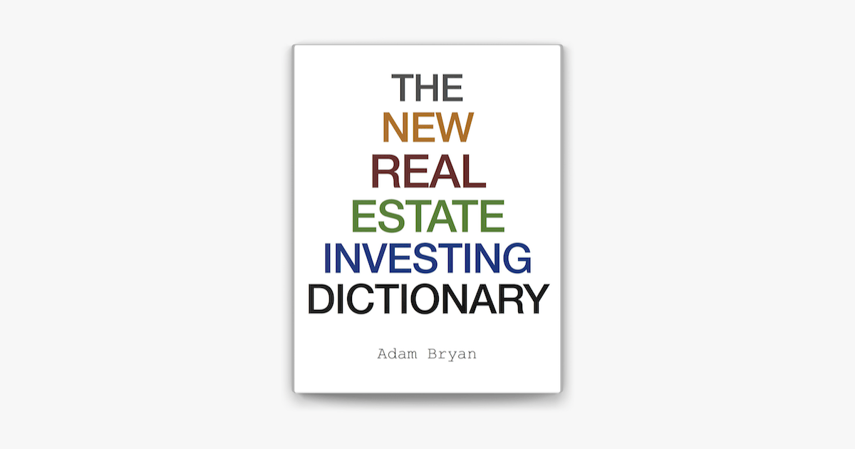 The New Real Estate Investing Dictionary en Apple Books