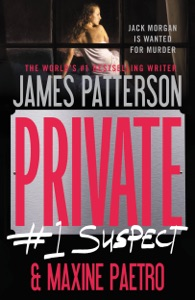 Private: #1 Suspect - James Patterson & Maxine Paetro pdf download