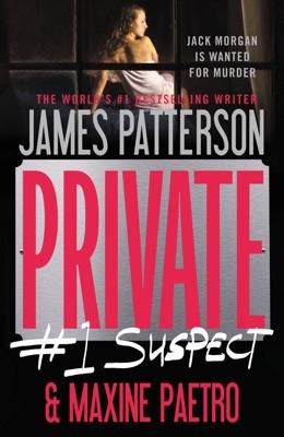 Private: #1 Suspect - James Patterson & Maxine Paetro pdf download