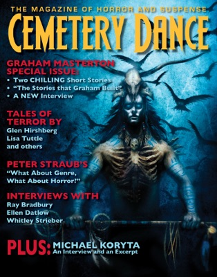 Cemetery Dance: Issue 65 - Richard Chizmar, Graham Masterton, Glen Hirshberg, S. Craig Renfroe Jr., Lisa Tuttle, Maurice Broaddus & Michael Koryta pdf download