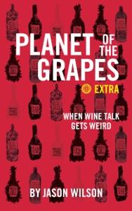 When Wine Talk Gets Weird - Jason Wilson pdf download