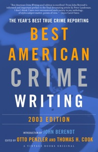 The Best American Crime Writing: 2003 Edition - Otto Penzler & Thomas H. Cook pdf download