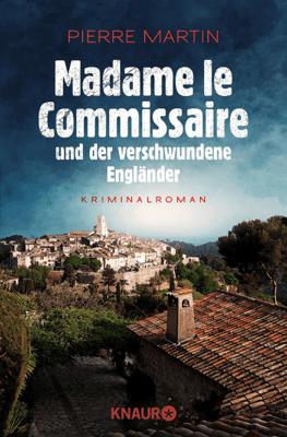 Madame le Commissaire und der verschwundene Engländer - Pierre Martin pdf download