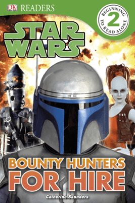 DK Readers L2: Star Wars: Bounty Hunters for Hire (Enhanced Edition) - DK