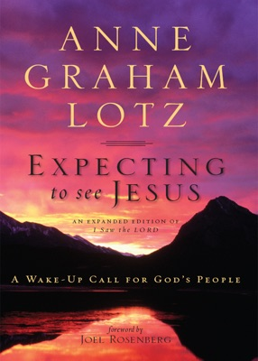 Expecting to See Jesus - Anne Graham Lotz pdf download