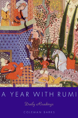 A Year with Rumi - Coleman Barks