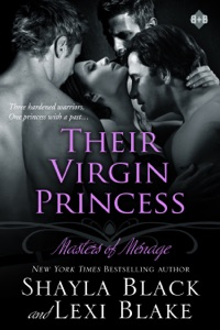 Their Virgin Princess, Masters of Ménage, Book 4 - Shayla Black & Lexi Blake pdf download