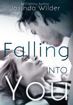 Falling into You - Jasinda Wilder pdf download