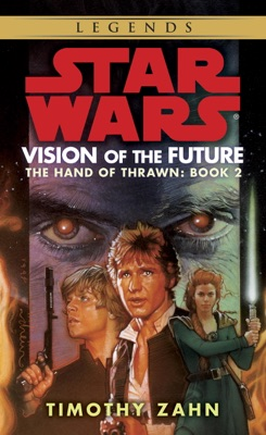Vision of the Future: Star Wars (The Hand of Thrawn) - Timothy Zahn pdf download