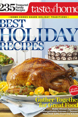 Best Holiday Recipes - Taste of Home Editors