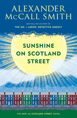 Sunshine on Scotland Street - Alexander McCall Smith pdf download
