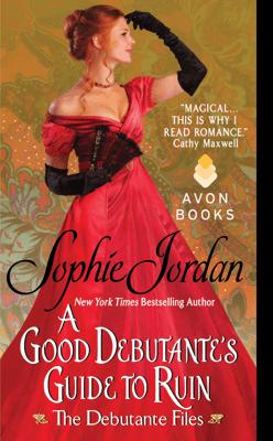 A Good Debutante's Guide to Ruin - Sophie Jordan pdf download