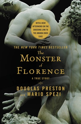 The Monster of Florence - Douglas Preston & Mario Spezi pdf download