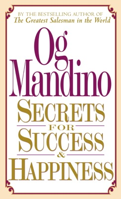Secrets for Success and Happiness - Og Mandino pdf download