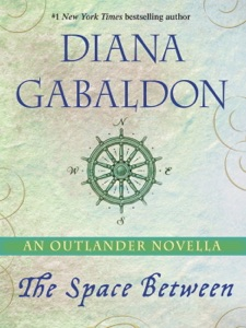The Space Between: An Outlander Novella - Diana Gabaldon pdf download
