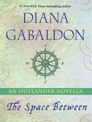The Space Between: An Outlander Novella - Diana Gabaldon pdf download