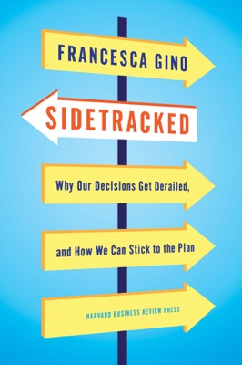 Sidetracked - Francesca Gino pdf download