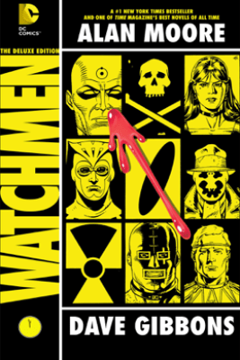 Watchmen: The Deluxe Edition - Alan Moore & Dave Gibbons