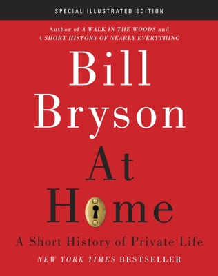 At Home: Special Illustrated Edition - Bill Bryson pdf download