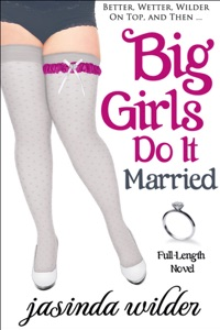 Big Girls Do It Married - Jasinda Wilder pdf download