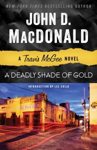A Deadly Shade of Gold - John D. MacDonald & Lee Child pdf download
