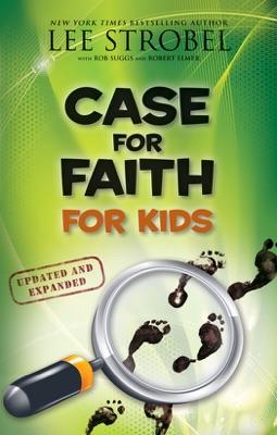 Case for Faith for Kids - Lee Strobel pdf download