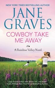 Cowboy Take Me Away - Jane Graves pdf download