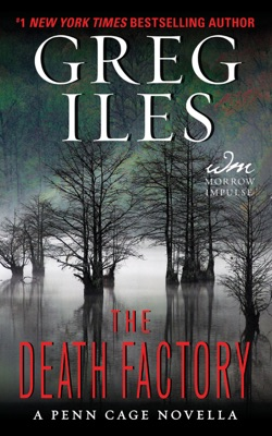 The Death Factory - Greg Iles pdf download