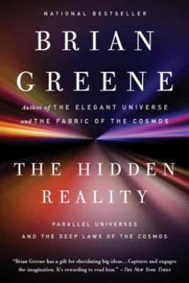 The Hidden Reality - Brian Greene