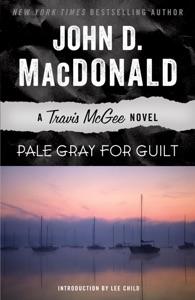 Pale Gray for Guilt - John D. MacDonald & Lee Child pdf download