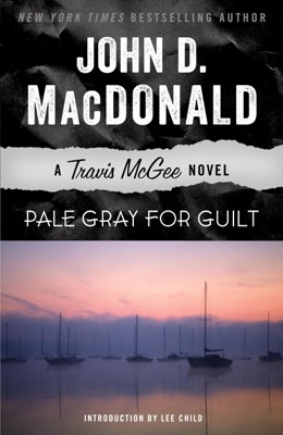 Pale Gray for Guilt - John D. MacDonald & Lee Child pdf download