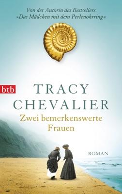 Zwei bemerkenswerte Frauen - Tracy Chevalier pdf download