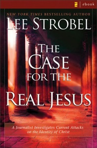 The Case for the Real Jesus - Lee Strobel pdf download