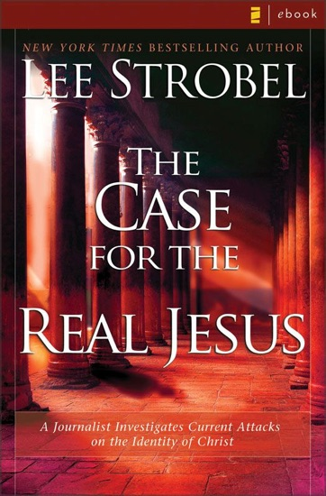 The Case for the Real Jesus by Lee Strobel PDF Download