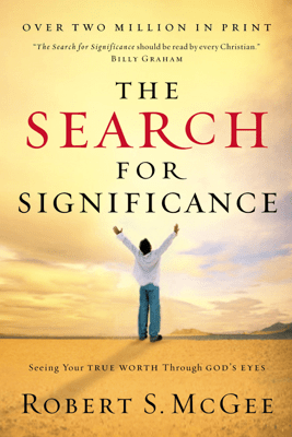 The Search for Significance - Robert McGee pdf download