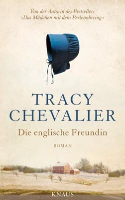 Die englische Freundin - Tracy Chevalier pdf download
