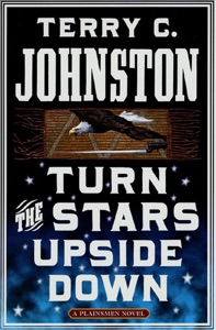 Turn the Stars Upside Down - Terry C. Johnston pdf download