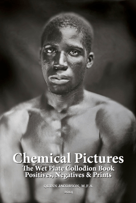Chemical Pictures - Quinn Jacobson, M.F.A.