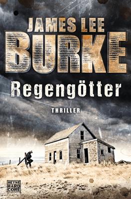 Regengötter - James Lee Burke pdf download