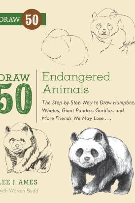 Draw 50 Endangered Animals - Lee J. Ames & Warren Budd
