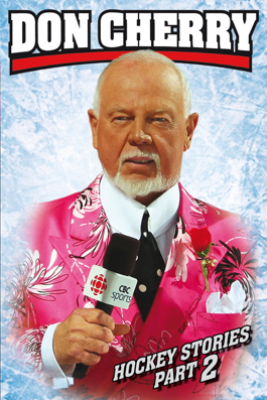 Don Cherry's Hockey Stories, Part 2 - Don Cherry