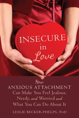 Insecure in Love - Leslie Becker-Phelps