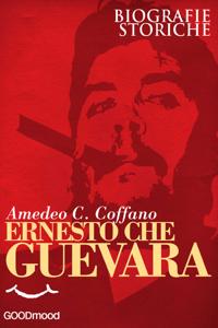 Ernesto Che Guevara - Amedeo C. Coffano pdf download