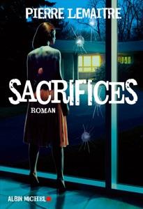 Sacrifices - Pierre Lemaitre pdf download