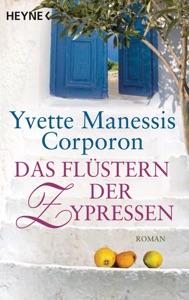 Das Flüstern der Zypressen - Yvette Manessis Corporon pdf download
