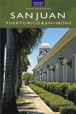 San Juan, Puerto Rico & Its Environs - Kurt Pitzer