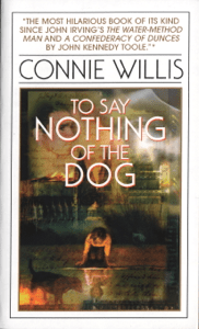 To Say Nothing of the Dog - Connie Willis pdf download