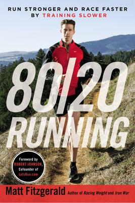 80/20 Running - Matt Fitzgerald pdf download