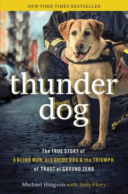 Thunder Dog - Michael Hingson & Susy Flory pdf download